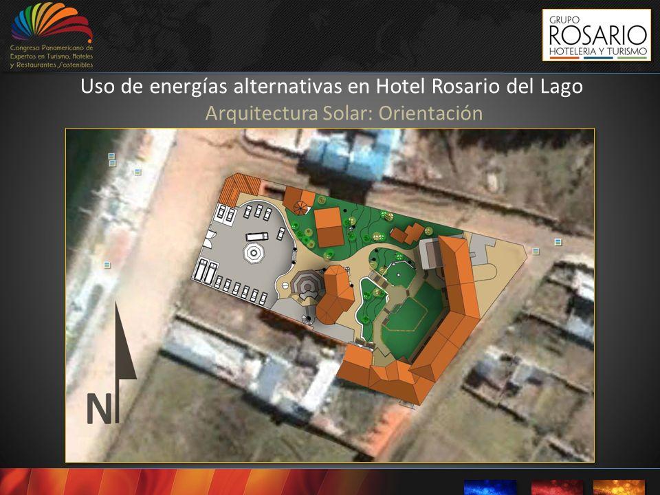 Uso de energías alternativas en Hotel Rosario del Lago Arquitectura Solar: Orientación