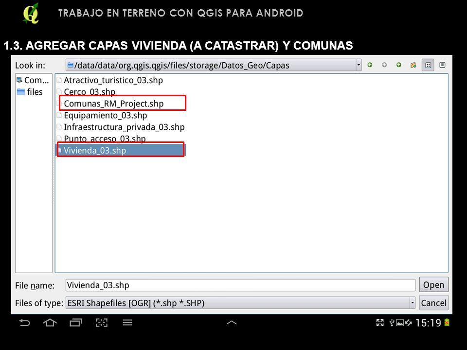 1.3. AGREGAR CAPAS VIVIENDA (A CATASTRAR) Y COMUNAS