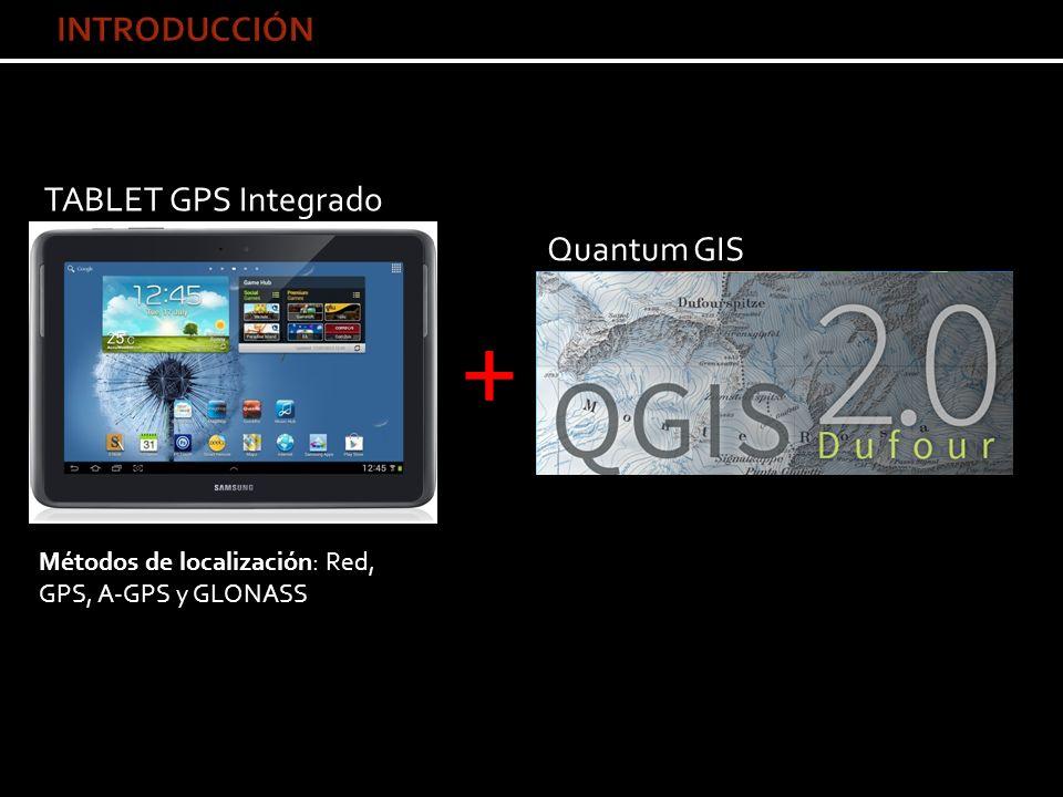+ INTRODUCCIÓN TABLET GPS Integrado Quantum GIS