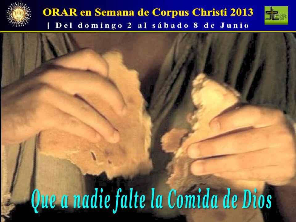 ORAR en Semana de Corpus Christi 2013