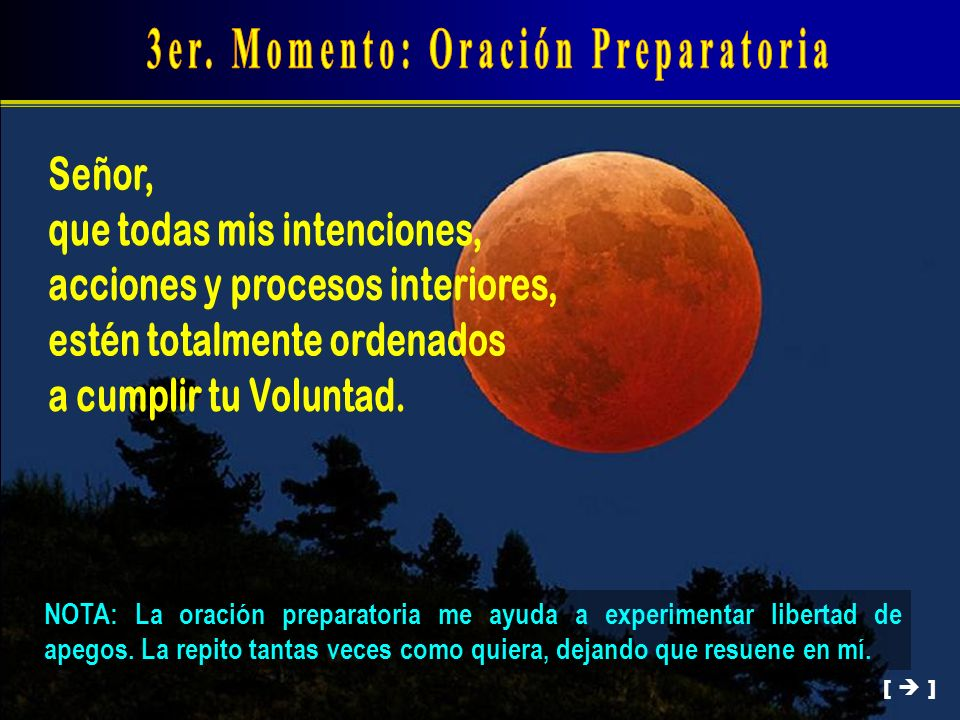 3er. Momento: Oración Preparatoria