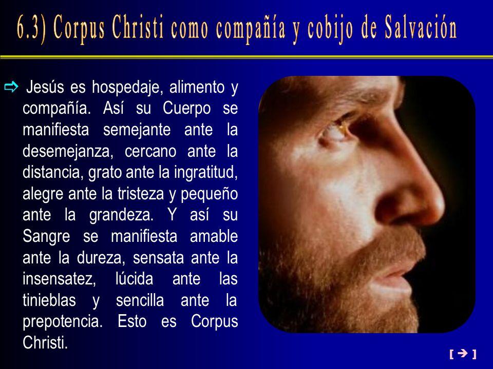 6.3) Corpus Christi como compañía y cobijo de Salvación