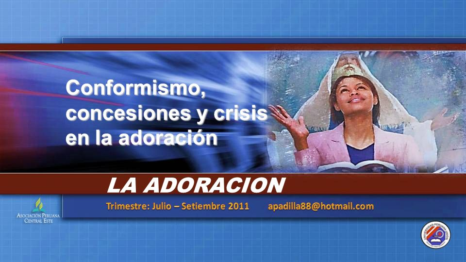 Trimestre: Julio – Setiembre 2011 apadilla88@hotmail.com