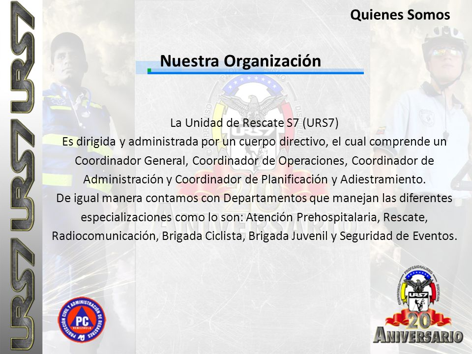 La Unidad de Rescate S7 (URS7)