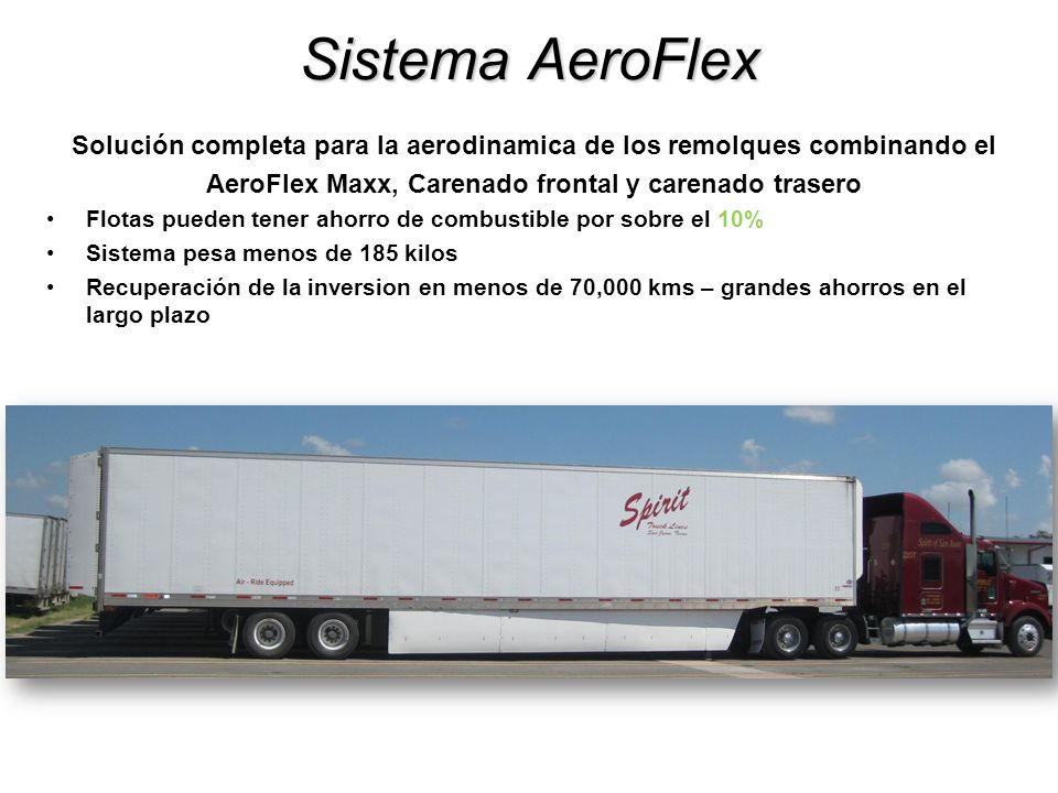 Sistema AeroFlex Solución completa para la aerodinamica de los remolques combinando el. AeroFlex Maxx, Carenado frontal y carenado trasero.