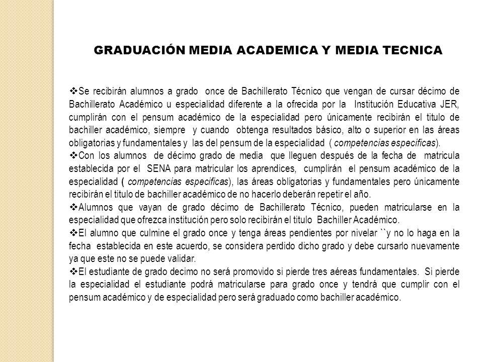 GRADUACIÓN MEDIA ACADEMICA Y MEDIA TECNICA