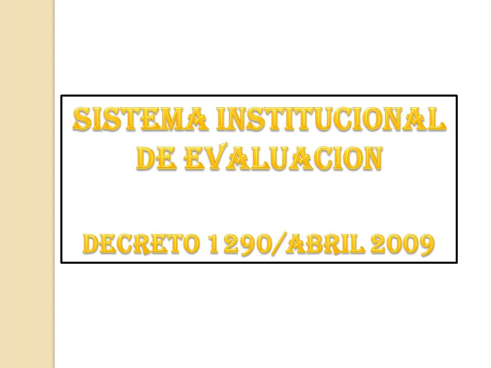 Sistema institucional de evaluacion