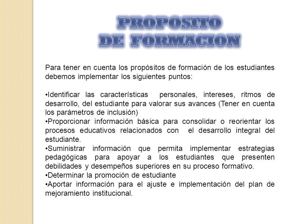 PROPOSITO DE FORMACION