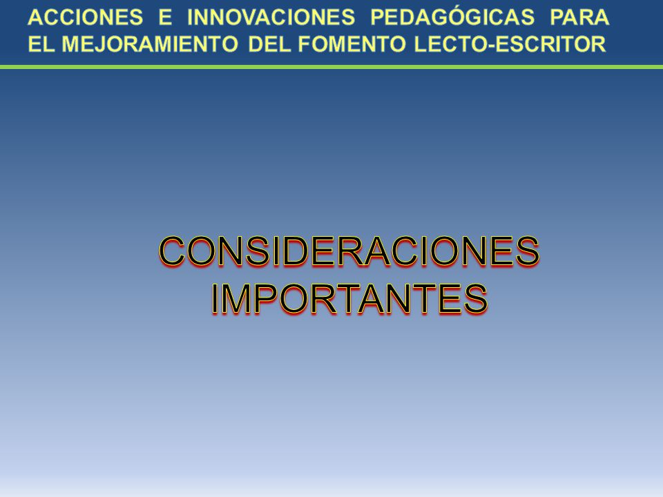 CONSIDERACIONES IMPORTANTES