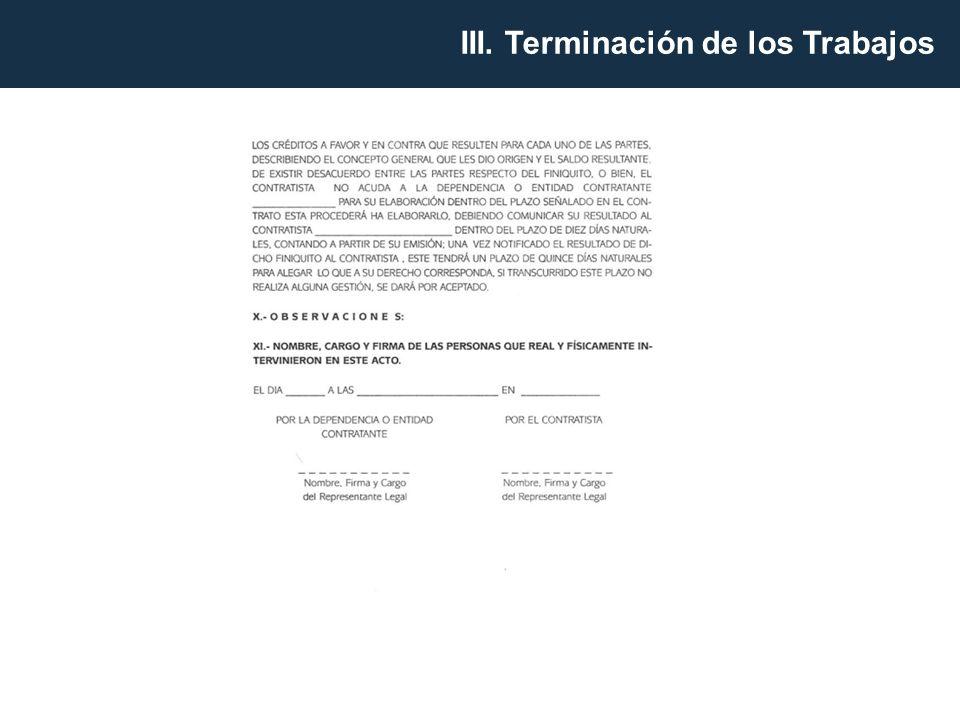 III. Terminación de los Trabajos
