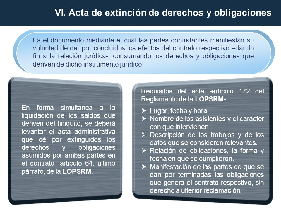VI. Acta de extinción de derechos y obligaciones