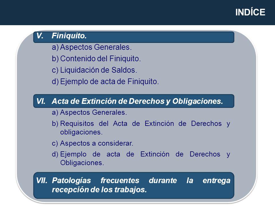 INDÍCE Finiquito. Aspectos Generales. Contenido del Finiquito.