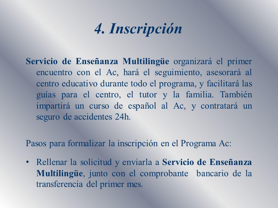 4. Inscripción
