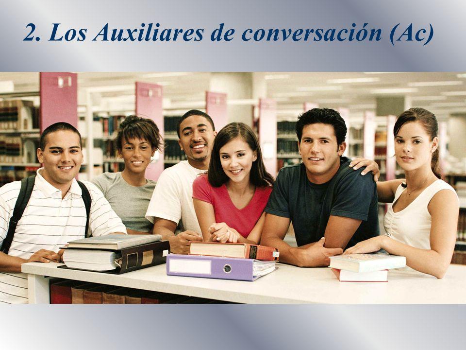 2. Los Auxiliares de conversación (Ac)