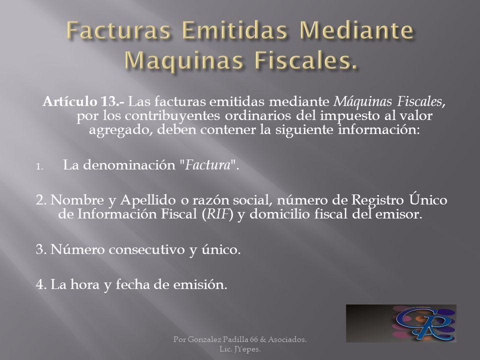 Facturas Emitidas Mediante Maquinas Fiscales.