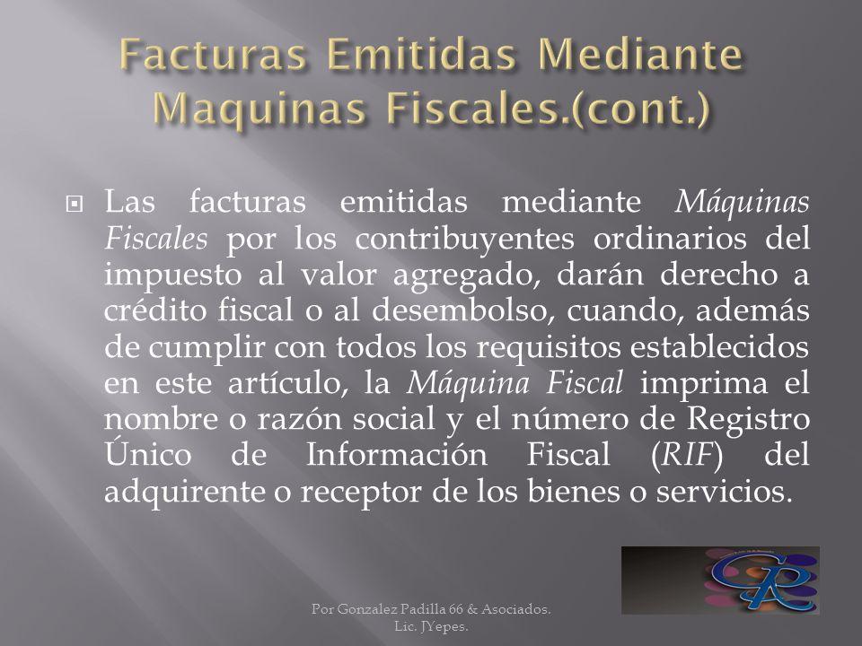 Facturas Emitidas Mediante Maquinas Fiscales.(cont.)