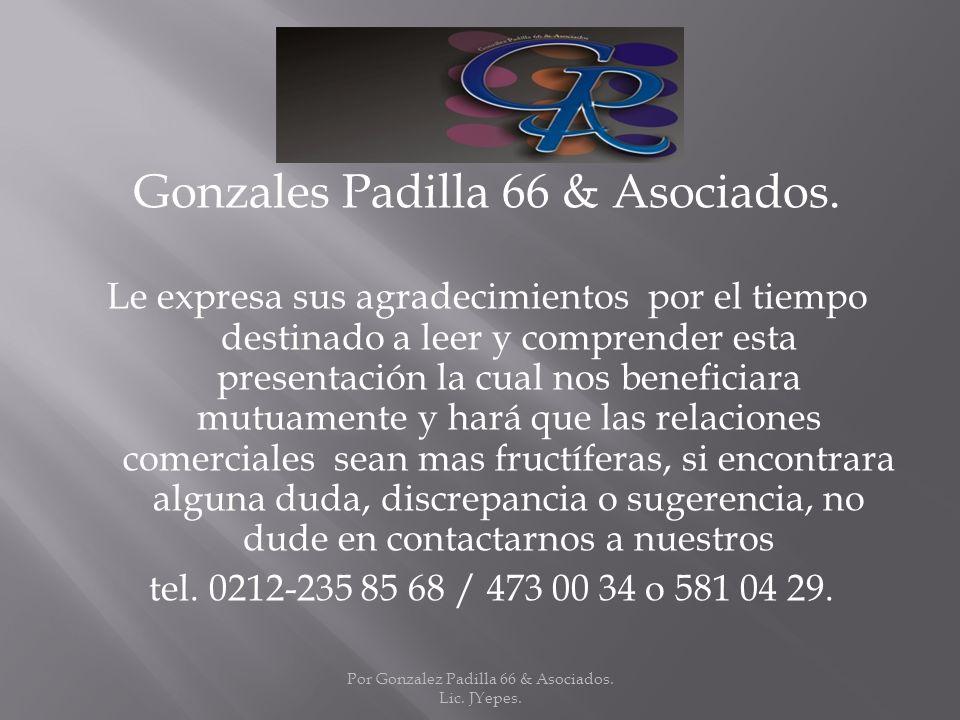 Gonzales Padilla 66 & Asociados.
