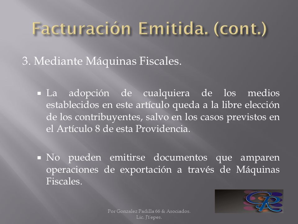 Facturación Emitida. (cont.)
