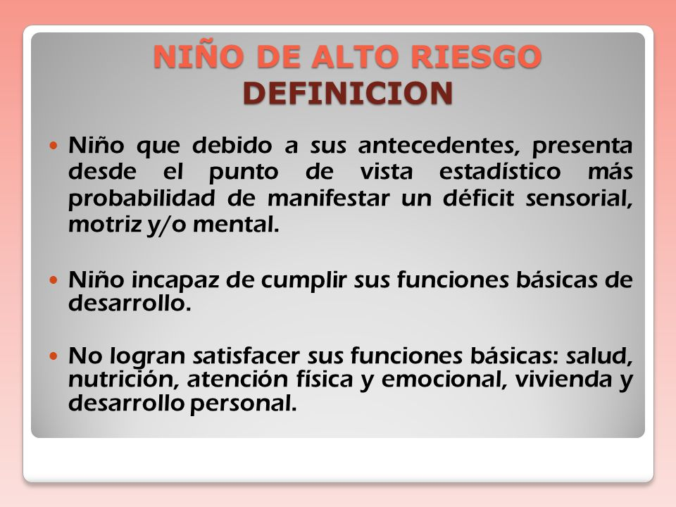 NIÑO DE ALTO RIESGO DEFINICION