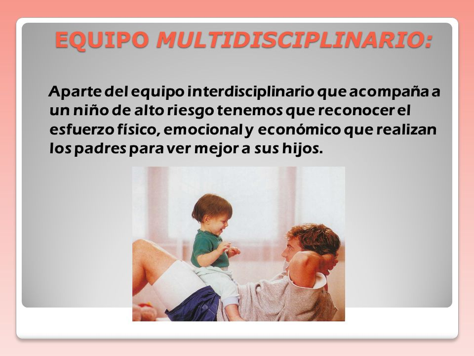 EQUIPO MULTIDISCIPLINARIO:
