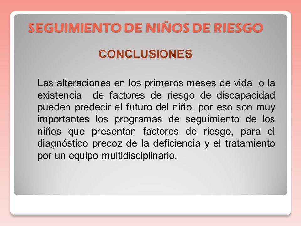 SEGUIMIENTO DE NIÑOS DE RIESGO