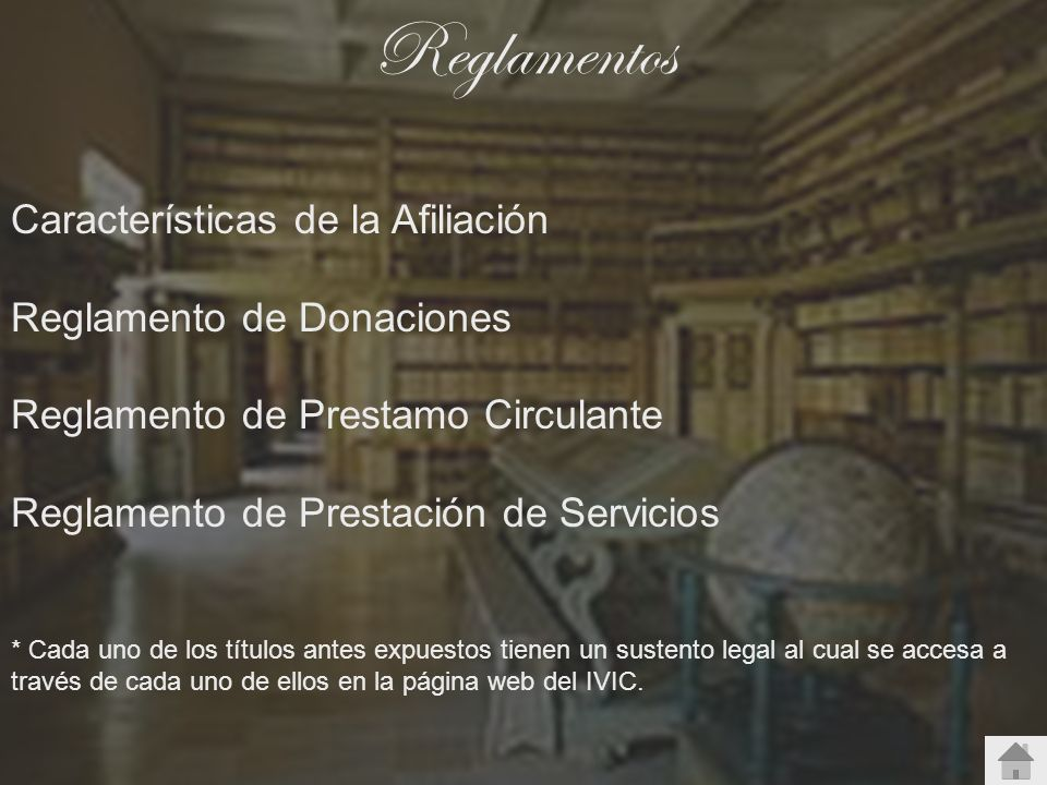 Reglamentos Características de la Afiliación Reglamento de Donaciones