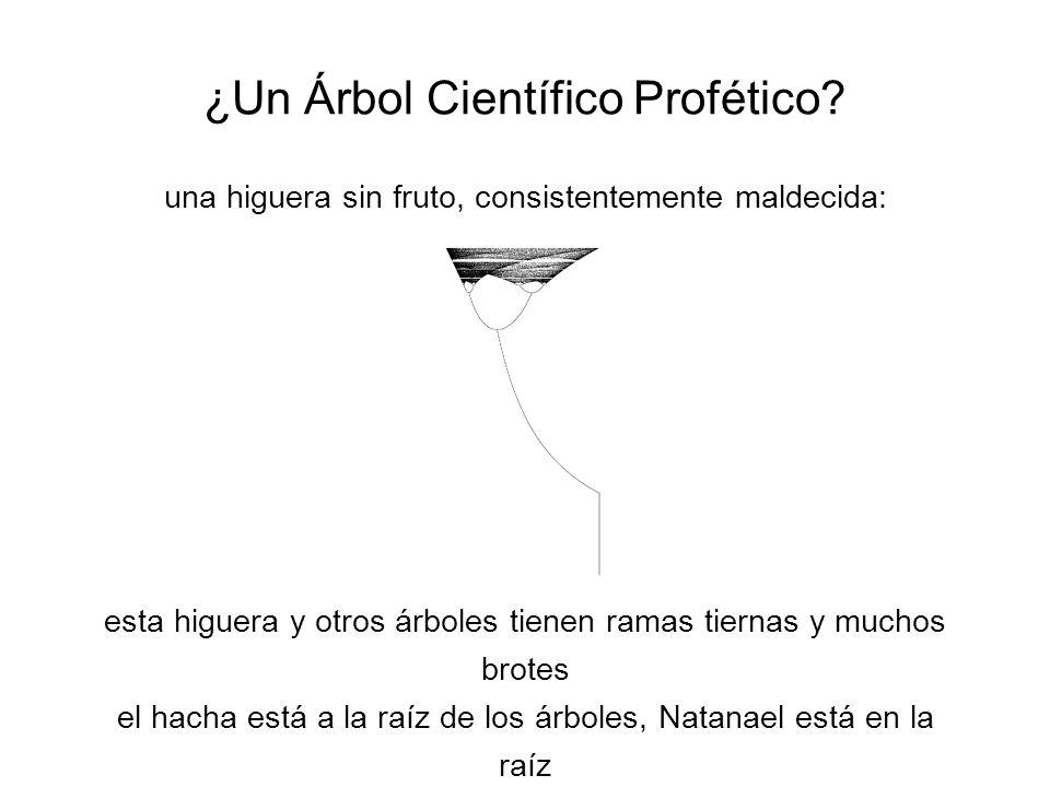 ¿Un Árbol Científico Profético