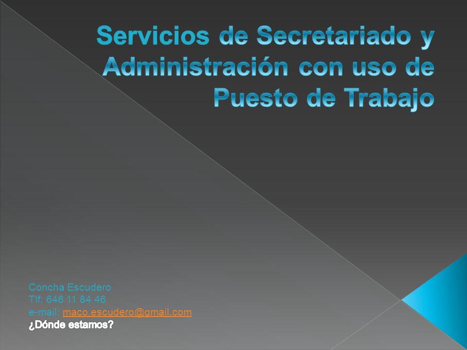 Servicios de Secretariado y Administración con uso de Puesto de Trabajo