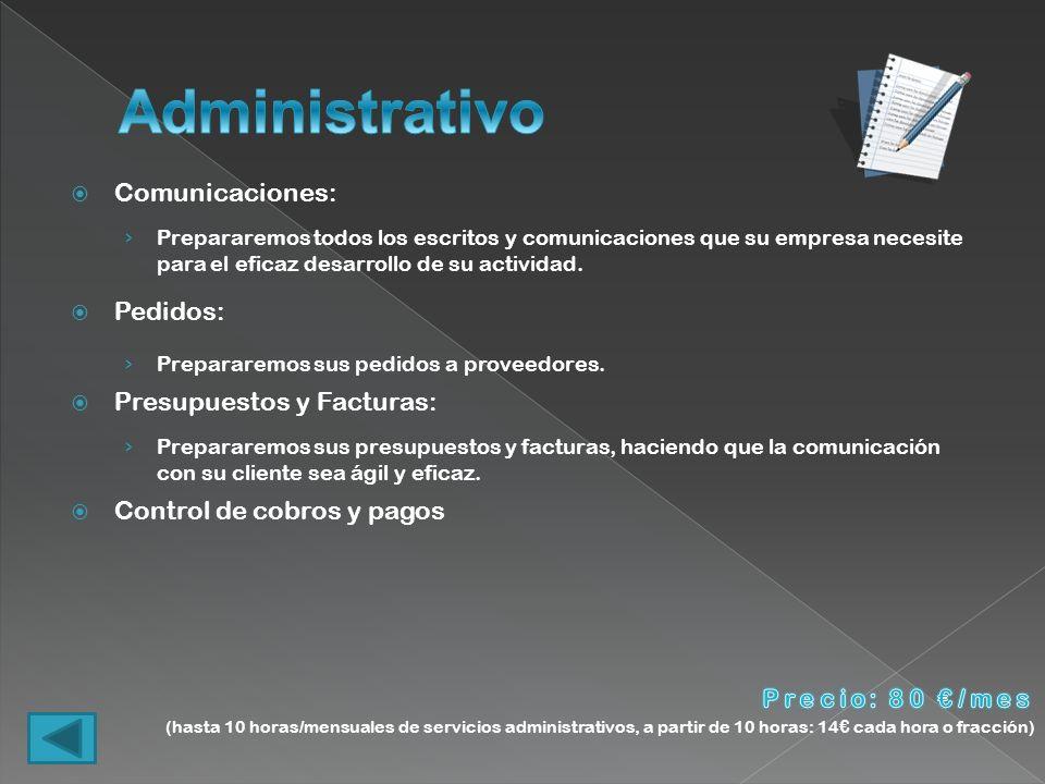 Administrativo Comunicaciones: Pedidos: Presupuestos y Facturas: