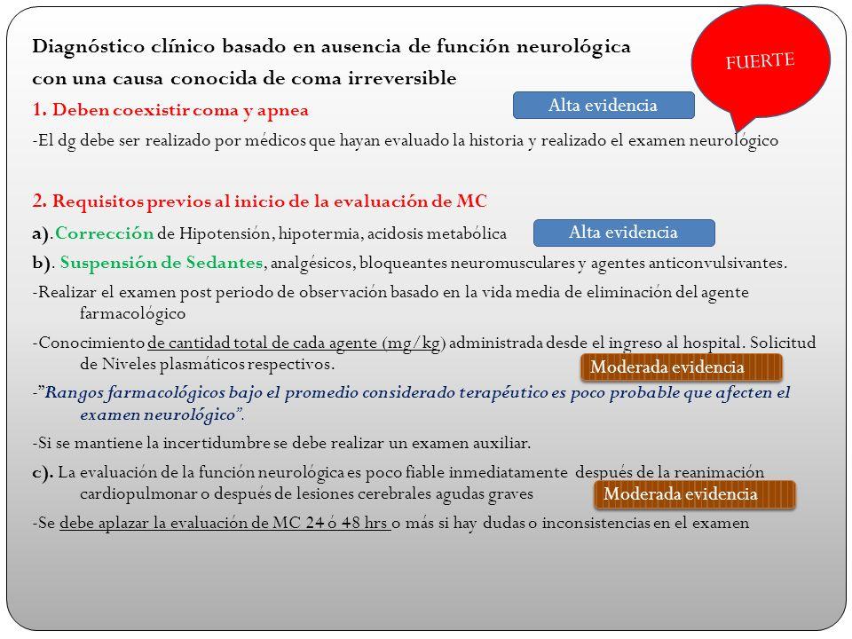 Diagnóstico clínico basado en ausencia de función neurológica