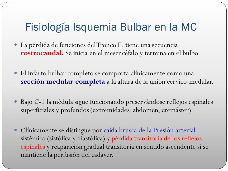 Fisiología Isquemia Bulbar en la MC