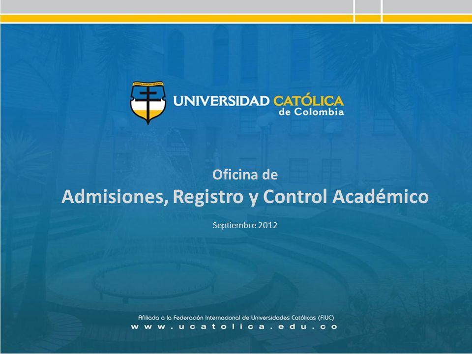 Admisiones, Registro y Control Académico Septiembre 2012