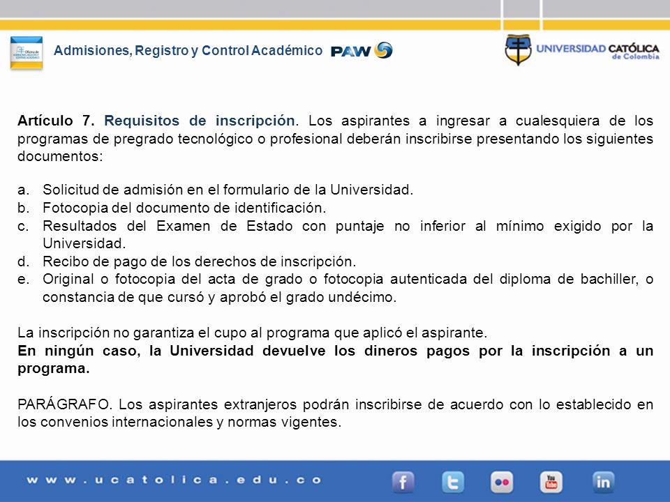 Artículo 7. Requisitos de inscripción