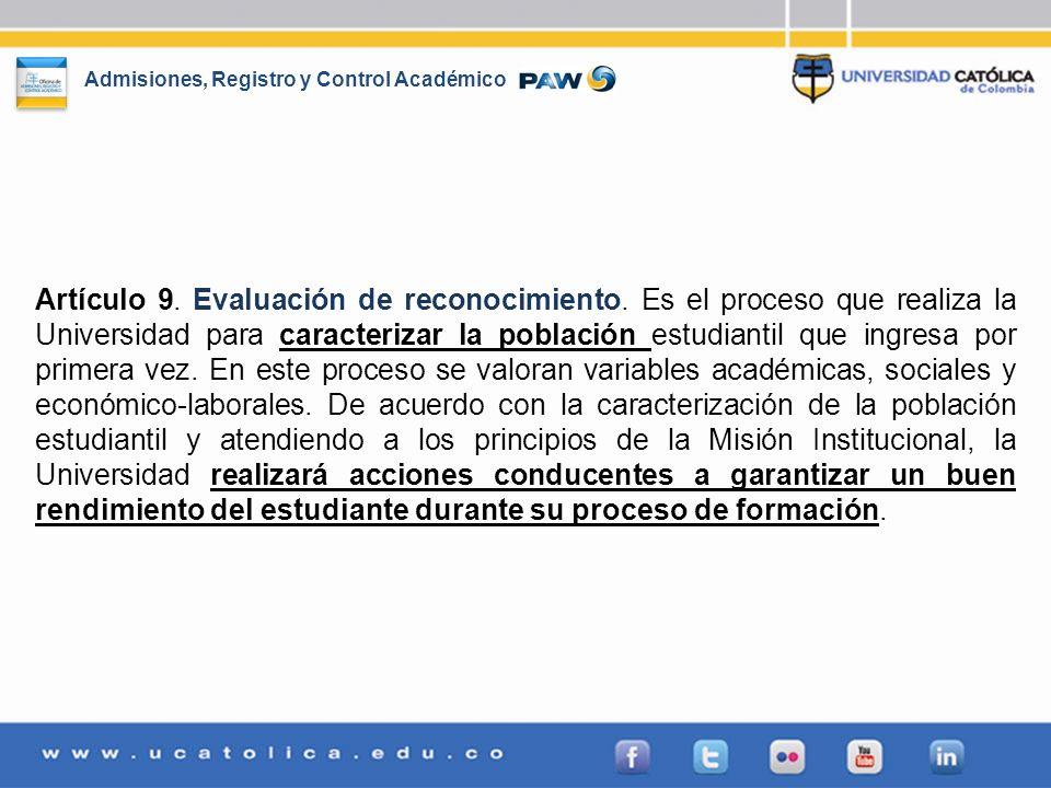 Artículo 9. Evaluación de reconocimiento