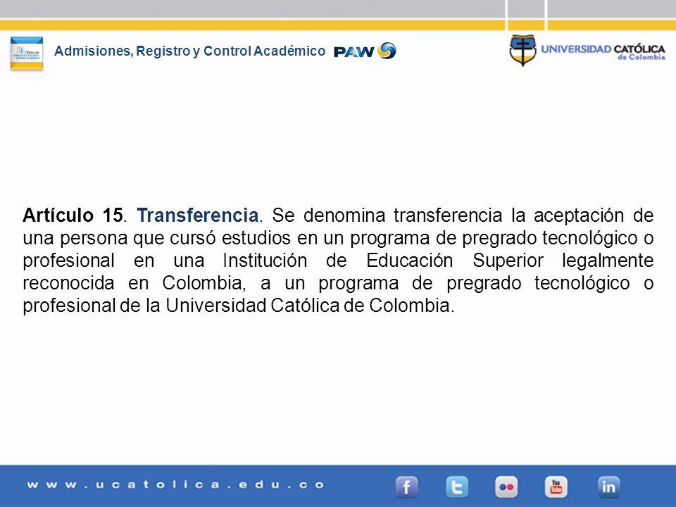 Artículo 15. Transferencia