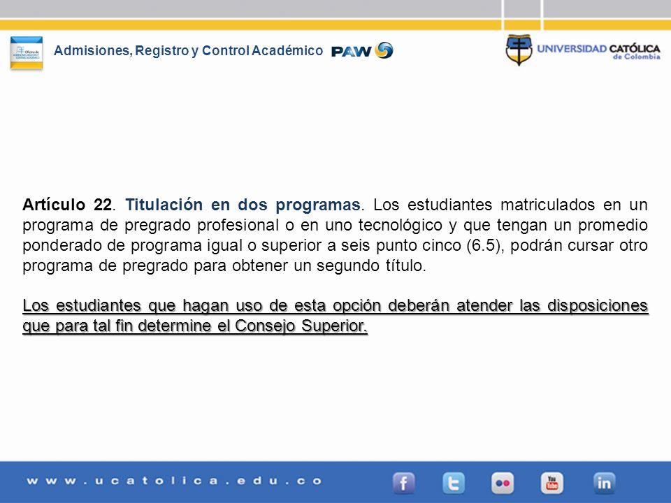Artículo 22. Titulación en dos programas