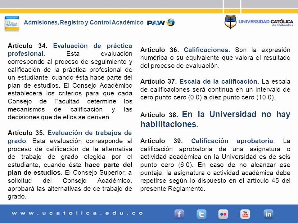 Artículo 34. Evaluación de práctica profesional