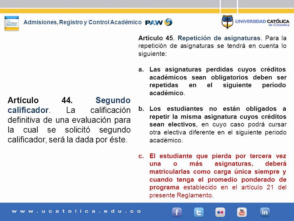Artículo 45. Repetición de asignaturas