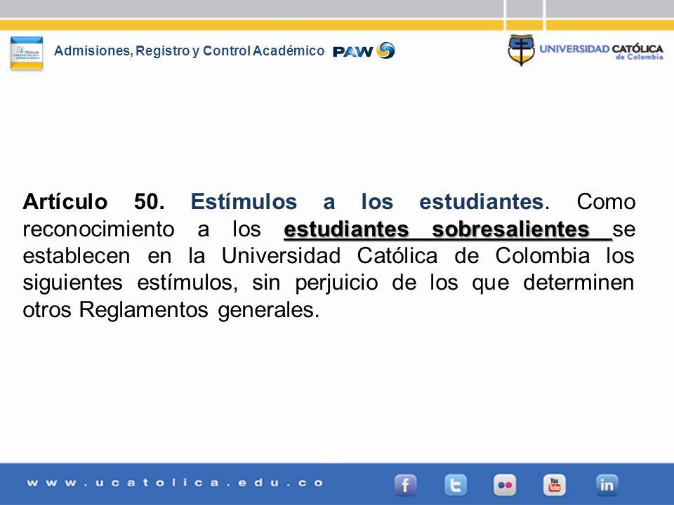 Artículo 50. Estímulos a los estudiantes