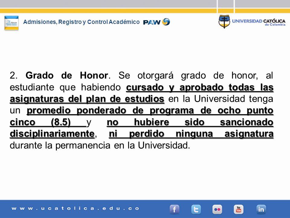 2. Grado de Honor.