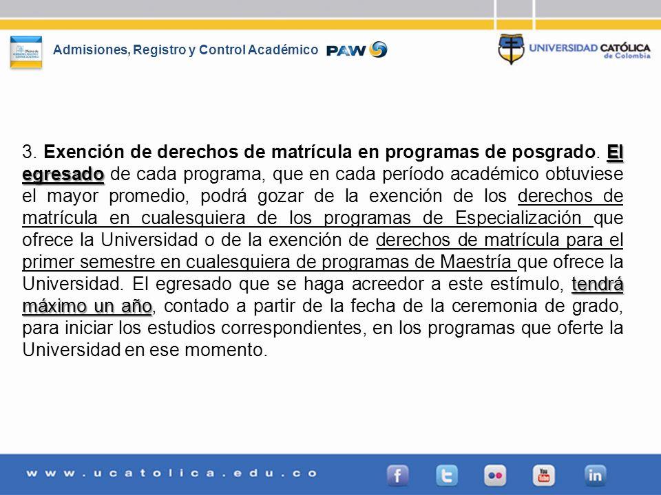 3. Exención de derechos de matrícula en programas de posgrado