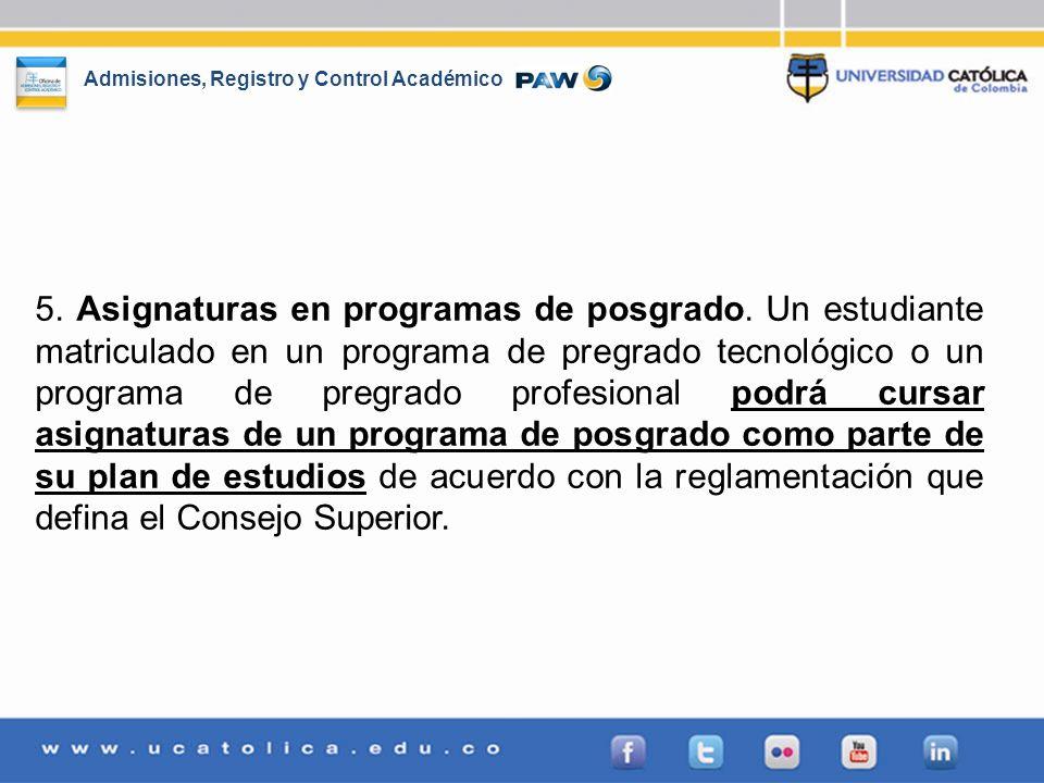 5. Asignaturas en programas de posgrado