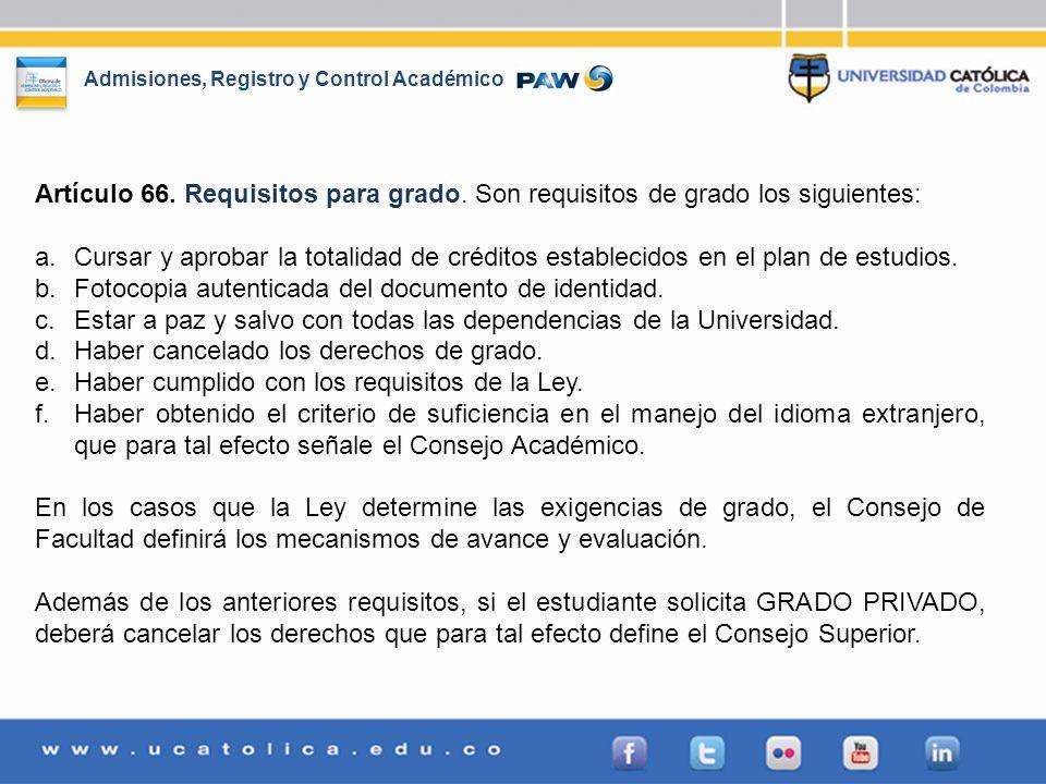 Artículo 66. Requisitos para grado