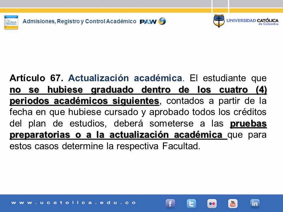 Artículo 67. Actualización académica