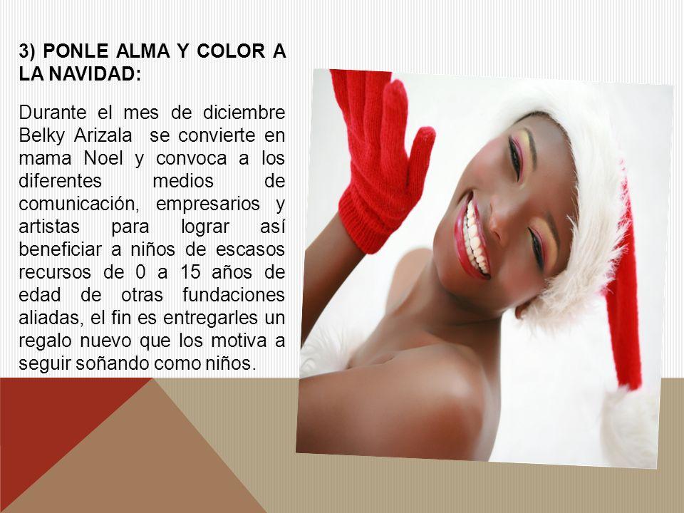 3) PONLE ALMA Y COLOR A LA NAVIDAD: