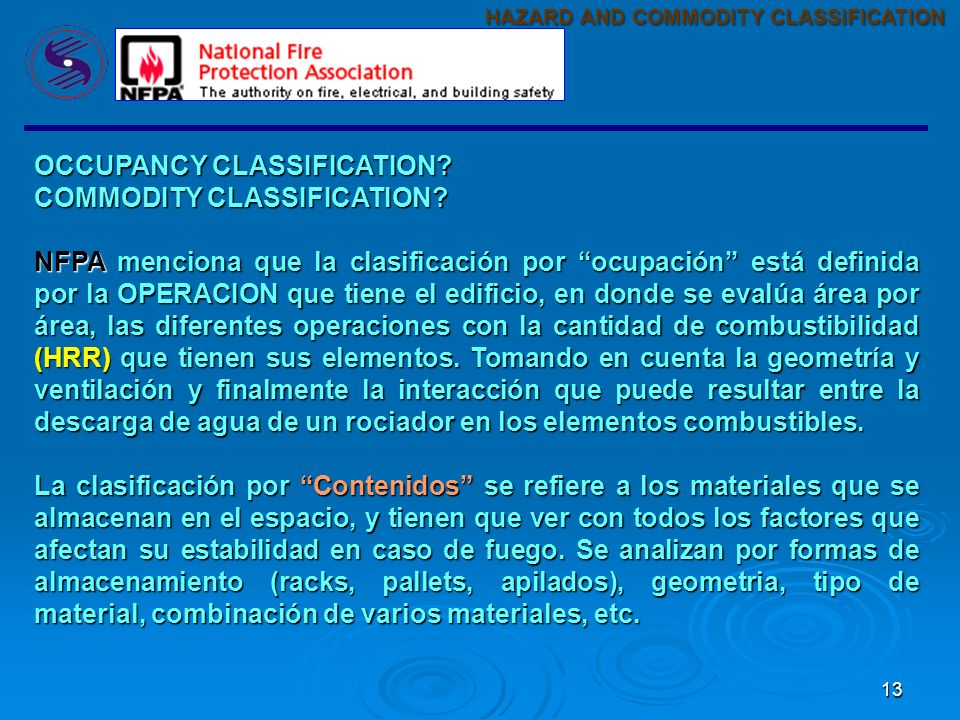 OCCUPANCY CLASSIFICATION COMMODITY CLASSIFICATION