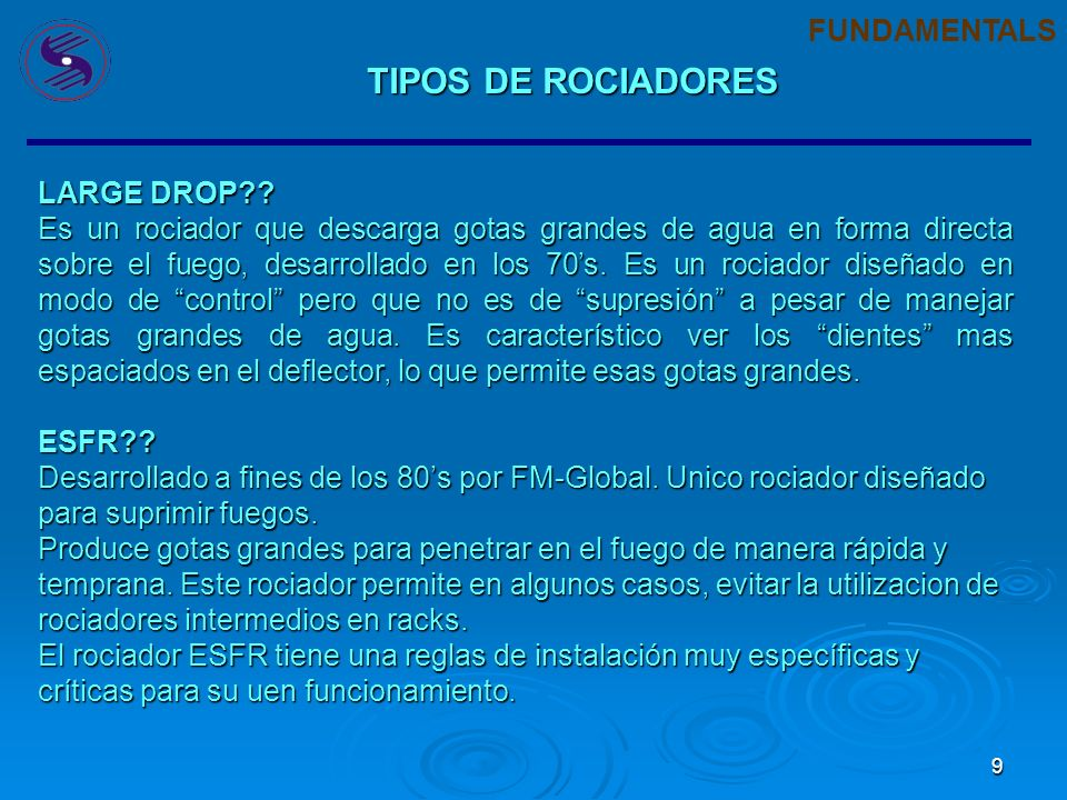 TIPOS DE ROCIADORES FUNDAMENTALS LARGE DROP