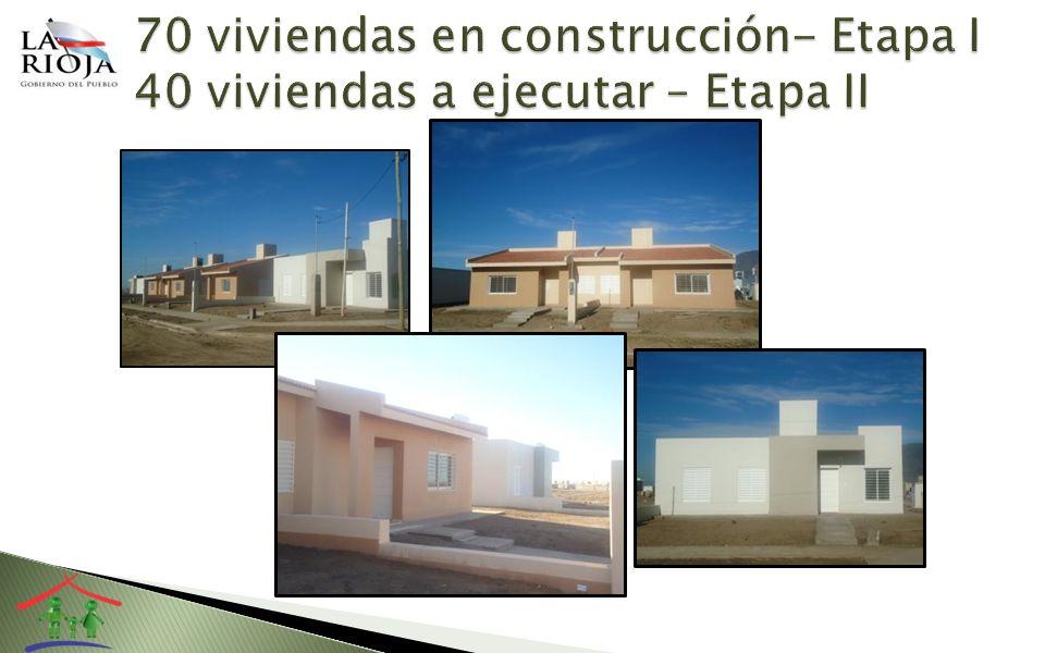70 viviendas en construcción- Etapa I 40 viviendas a ejecutar – Etapa II