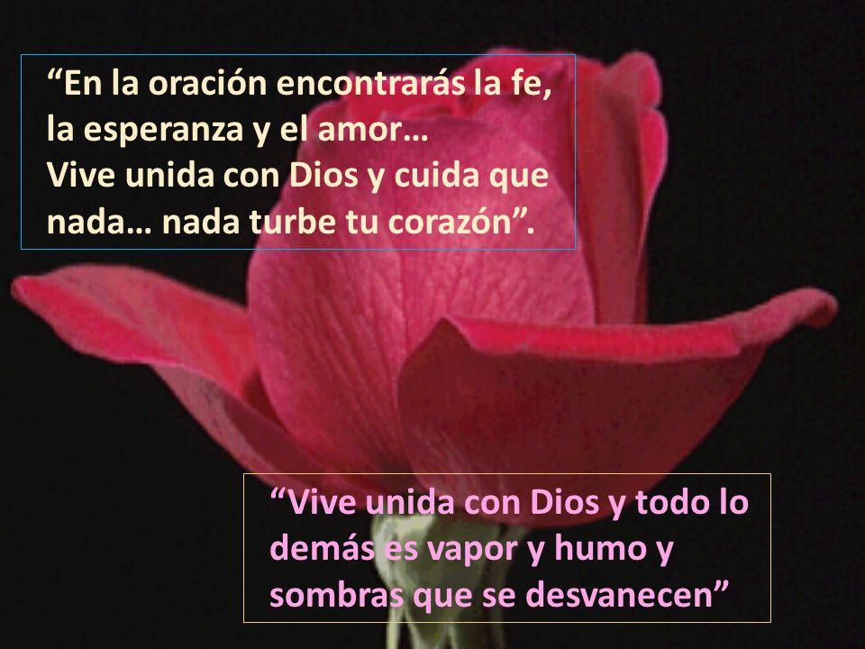 En la oración encontrarás la fe,