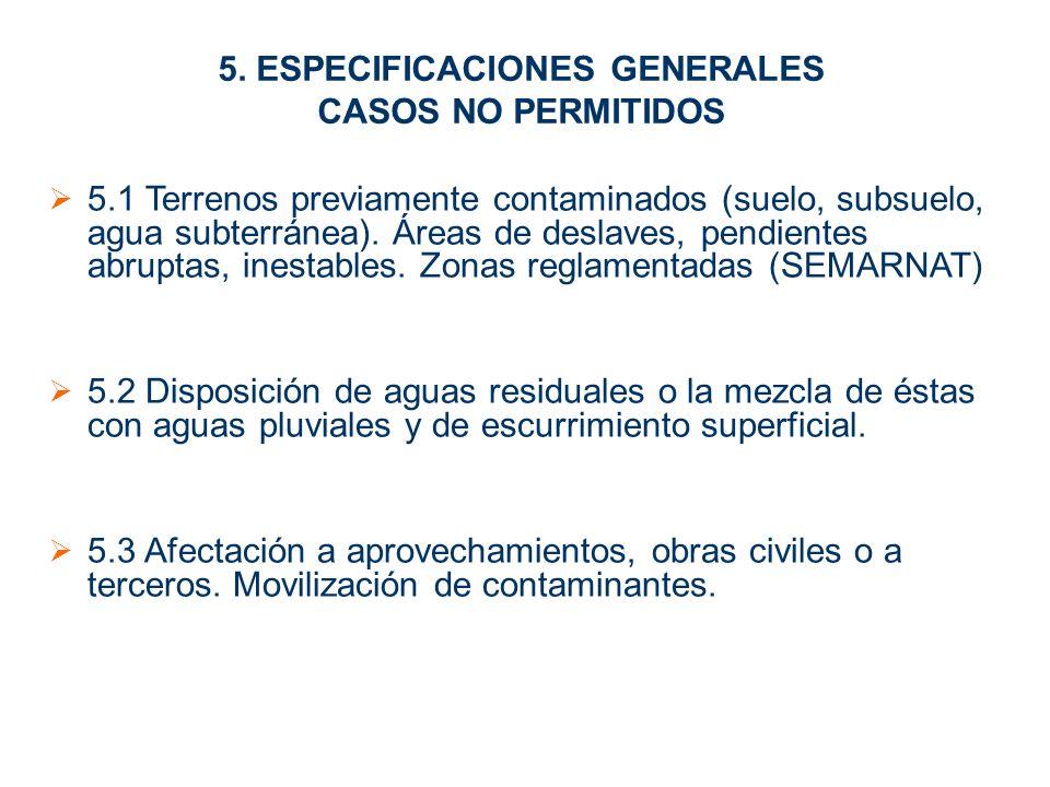5. ESPECIFICACIONES GENERALES CASOS NO PERMITIDOS